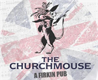Churchmouse, a Firkin Pub